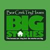 Bear Creek Tiny Houses Big Stories
