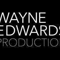 Wayne Edwards Production