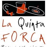 Restaurant la quinta forca