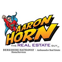 "Aaron Horn ""The Real Estate Guy"" Omaha, NE BHHS Ambassador Real Estate"