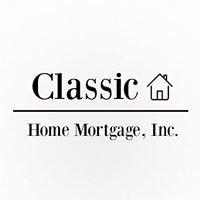 Classic Home Mortgage Inc.