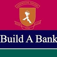 Gairmscoil Mhuire Build a Bank