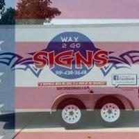 WAY 2 Go Signs