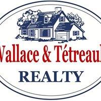 Wallace & Tétreault Realty
