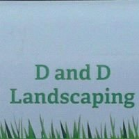 D and D landscaping