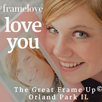 The Great Frame Up of Orland Park Il.