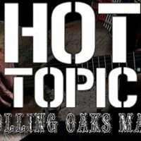 Hot Topic Rolling Oaks