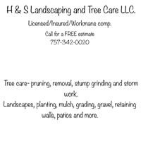 H & S Landscaping and Tree Care LLC.