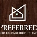Preferred Fire Reconstruction, Inc.