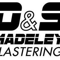 D & S Madeley Plastering Contractors