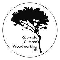 Riverside Custom Woodworking LTD