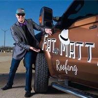 Fat Matt Roofing