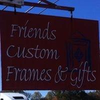 Friends Custom Frames & Gifts