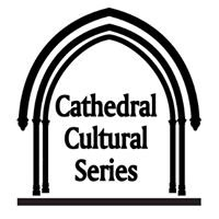 Cathedral Cultural Series