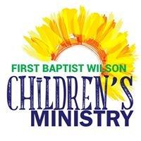 Children's Ministry of FBC Wilson, NC
