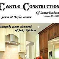 Castle Construction of Santa Barbara Lic. #976405