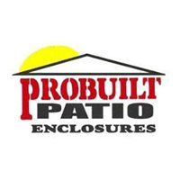 Probuilt Patio Enclosures