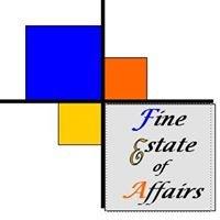 Fine Estate of Affairs
