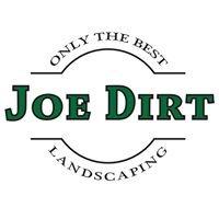 Joe Dirt Landscaping