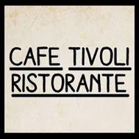 Cafe Tivoli Ristorante