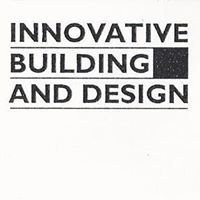 Innovative Building and Design
