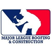 Major League Roofing & Construction