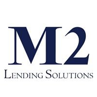 M2 Lending Solutions-Your Premier Denver Mortgage Banker