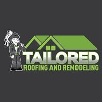 Tailored Roofing and Remodeling LLC