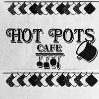 Hot Pots Cafe