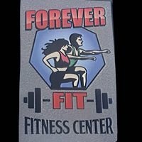 Forever Fit Fitness Center