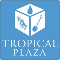 Tropical Plaza inc.