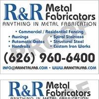 "R & R Metal Fabricators ""Anything in Metal Fabrication"""