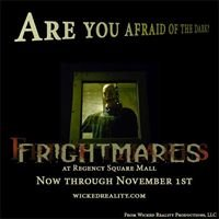 """Wicked Reality Productions, LLC presents """"FRIGHTMARES"""""""