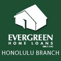 Evergreen Home Loans - Honolulu Branch
