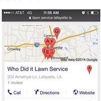 Who did it lawn service LLC