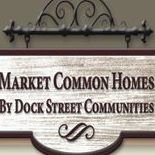 Market Common Homes: By Dock Street Communities