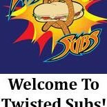 Twisted Subs