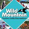 Wild Mountain Winter  & Summer Fun