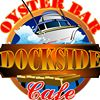 Dockside Cafe & Oyster Bar