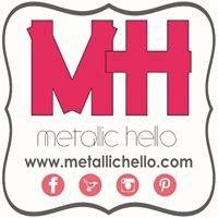 :: Metallic Hello ::