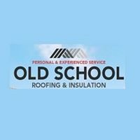 Old School Roofing & Insulation