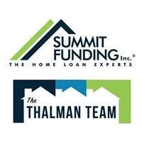 The Thalman Team at Summit Funding, Inc.