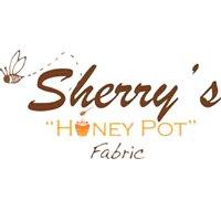 Sherry's Honey Pot Fabric & More