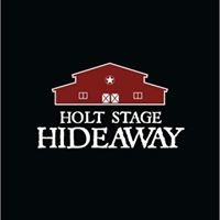 Holt Stage Hideaway-Event Center