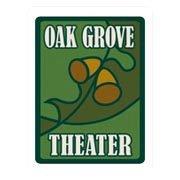 Oak Grove Theater