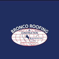 Bronco Roofing & Construction