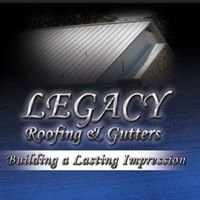 Legacy Roofing And Gutters