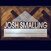 Smalling Investments, LLC DBA Josh Smalling Roofing and Restoration Company