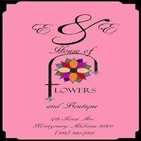 E & E House of Flowers and Boutique