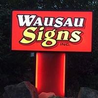 Wausau Signs, INC.